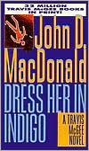 Dress Her in Indigo (Travis McGee Series #11)