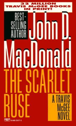 The Scarlet Ruse (Travis McGee Series #14)