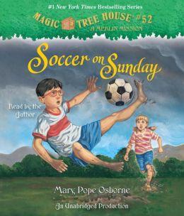 Soccer on Sunday (Magic Tree House Series #52)