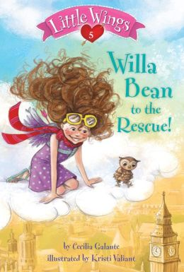 Little Wings #5: Willa Bean to the Rescue!