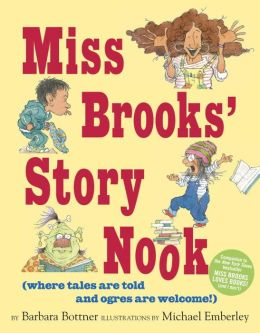 Miss Brooks' Story Nook (where tales are told and ogres are welcome)
