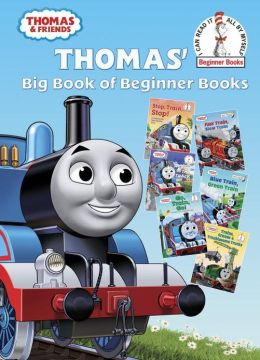 Thomas' Big Book of Beginner Books (Thomas & Friends)