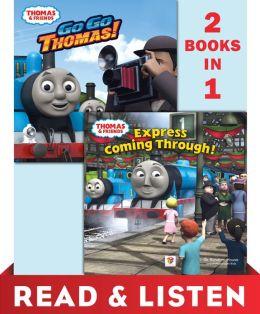 Go Go Thomas!/Express Coming Through! (Thomas & Friends) Read & Listen Edition