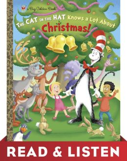 The Cat in the Hat Knows A Lot About Christmas! (Dr. Seuss/Cat in the Hat) Read & Listen Edition
