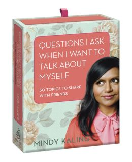 Questions I Ask When I Want to Talk About Myself: 50 Topics to Share with Friends