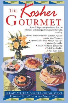 The Kosher Gourmet: The 92nd Street Y Kosher Cooking School