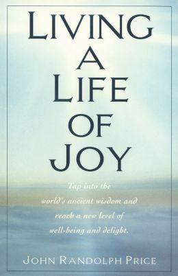 Living a Life of Joy