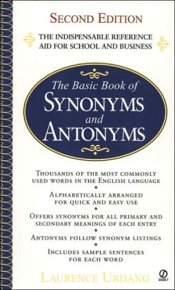 The Basic Book of Synonyms and Antonyms