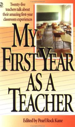 My First Year as a Teacher