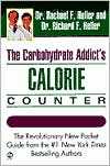 The Carbohydrate Addict's Calories Counter