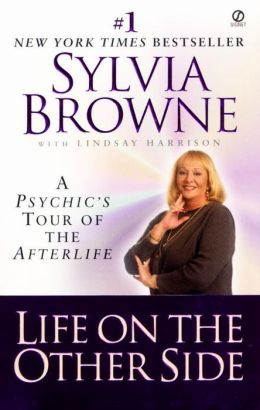 Life on the Other Side:: A Psychic's Tour of the Afterlife Lindsay Harrison