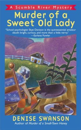 Murder of a Sweet Old Lady (Scumble River Series #2)