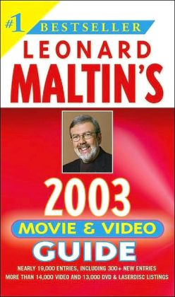 Leonard Maltin's Movie and Video Guide 2003