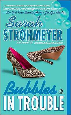 Bubbles in Trouble (Bubbles Yablonsky Series #2)