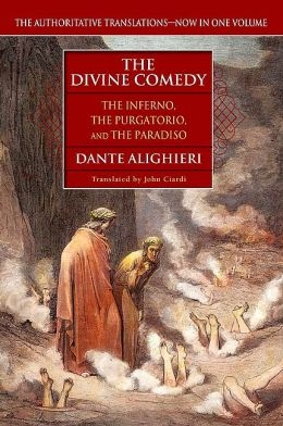 The Divine Comedy: The Inferno, The Purgatorio, and The Paradiso (John Ciardi Translation)
