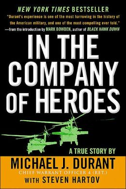 In the Company of Heroes: A True Story