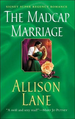 The Madcap Marriage (Signet Regency Romance Series)