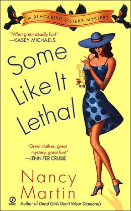 Some Like It Lethal (Blackbird Sisters Series #3)