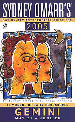 Sydney Omarr's Day-by-Day Astrological Guide for Gemini: 2005