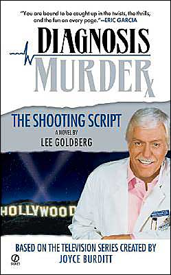 The Shooting Script (Diagnosis Murder Series #3)