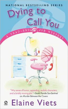 Dying to Call You (Dead-End Job Series #3)