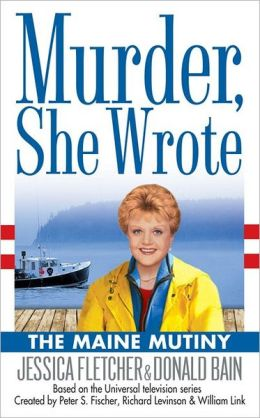 Murder, She Wrote: The Maine Mutiny