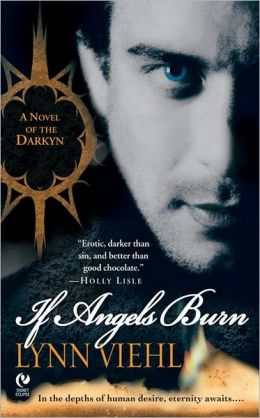 If Angels Burn (Darkyn Series #1)