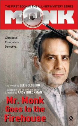 Mr. Monk Goes to the Firehouse (Mr. Monk Series #1)