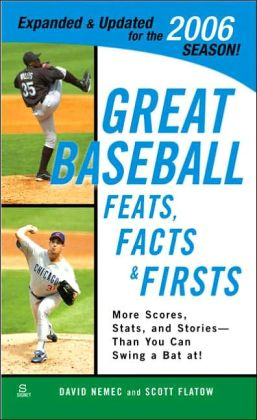 Great Baseball Feats, Facts, and Firsts