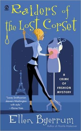 Raiders of the Lost Corset (Crime of Fashion Series #4)
