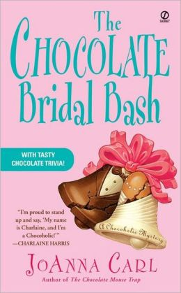 The Chocolate Bridal Bash (Chocoholic Mystery Series #6)