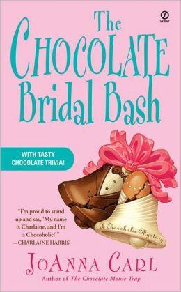 The Chocolate Bridal Bash (Chocoholic Mystery Series #6)