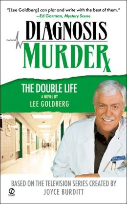 The Double Life (Diagnosis Murder Series #7)