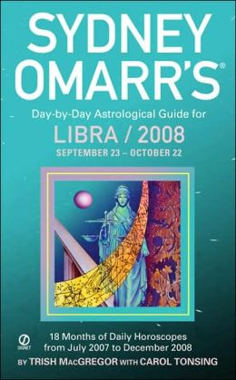 Sydney Omarr's Day-By-Day Astrological Guide For The Year 2008: Libra
