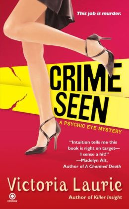 Crime Seen (Psychic Eye Series #5)
