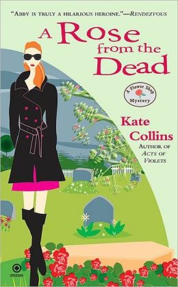 A Rose from the Dead (Flower Shop Mystery Series #6)