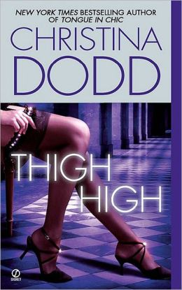 Thigh High (Fortune Hunter Series #3)