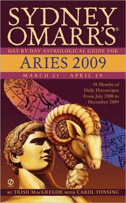 Sydney Omarr's Day-By-Day Astrological Guide for the Year 2009: Aries