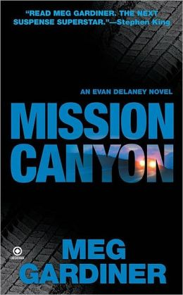 Mission Canyon (Evan Delaney Series #2)