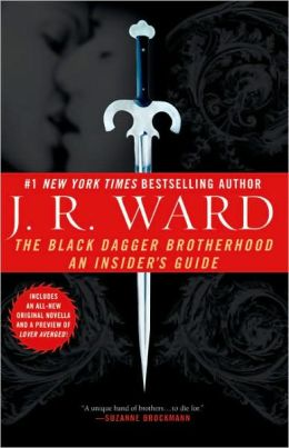 The Black Dagger Brotherhood: An Insider's Guide