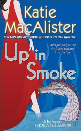 Up in Smoke (Silver Dragons Series #2)