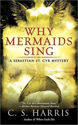Why Mermaids Sing (Sebastian St. Cyr Series #3)