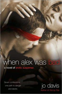 When Alex Was Bad