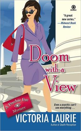 Doom with a View (Psychic Eye Series #7)