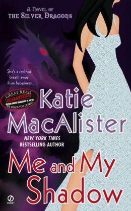 Me and My Shadow (Silver Dragons Series #3)
