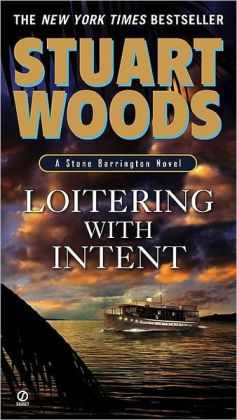 Loitering with Intent (Stone Barrington Series #16)