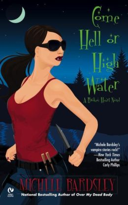 Come Hell or High Water (Broken Heart Vampires Series #6)