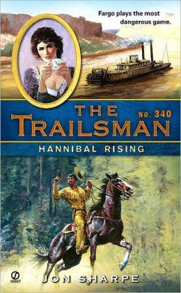Hannibal Rising (Trailsman Series #340)