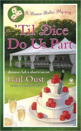 'Til Dice Do Us Part (Bunco Babes Series #2)