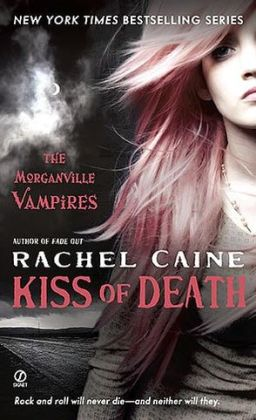 Kiss of Death (Morganville Vampires Series #8)